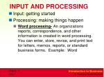 input and processing