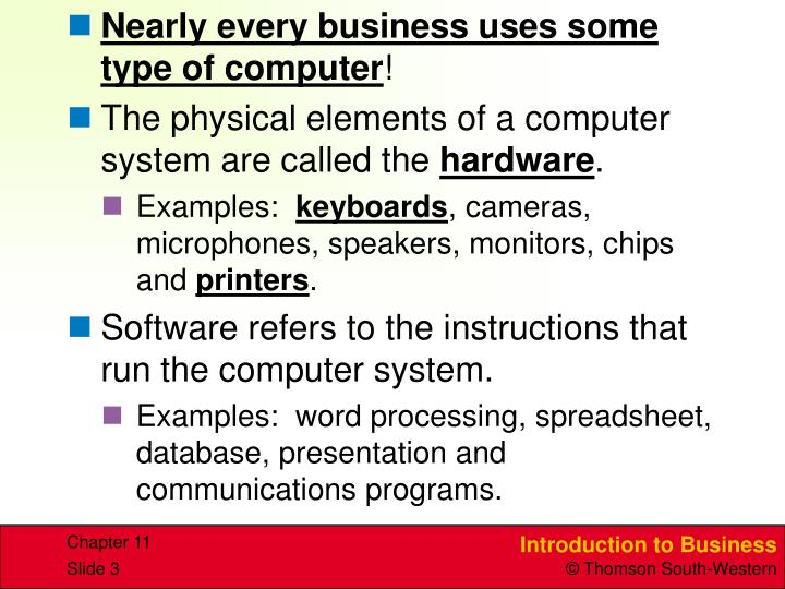 Nearly every business uses some type of computer