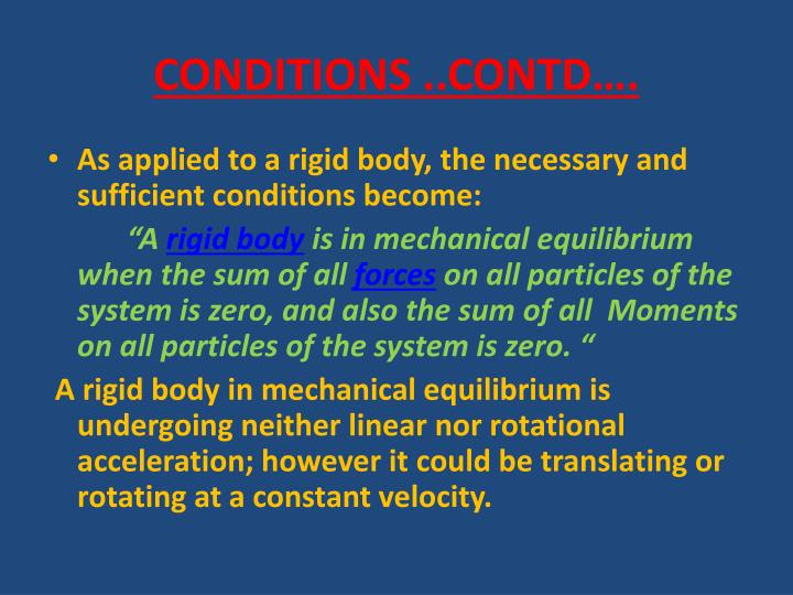 CONDITIONS ..CONTD….