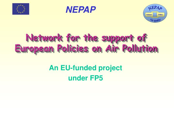 Network for the support of European Policies on Air Pollution
