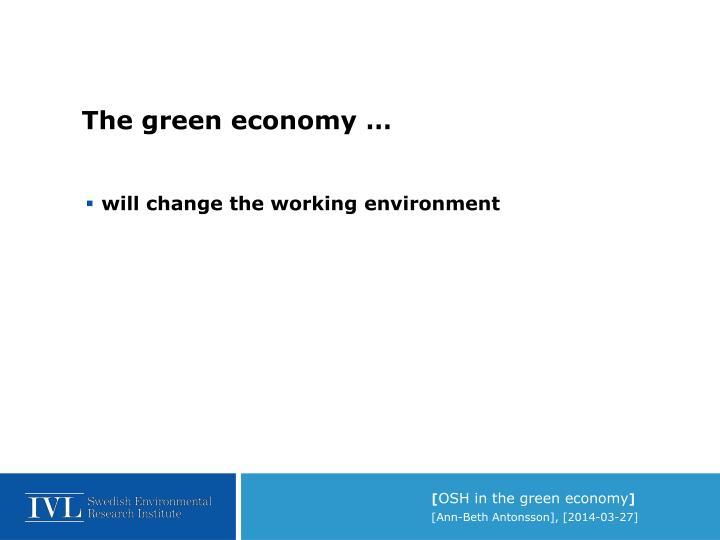 The green economy …