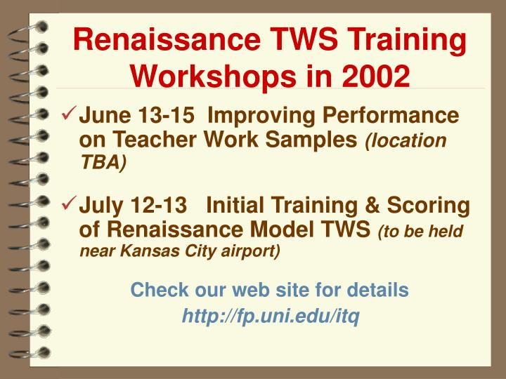 Renaissance TWS Training Workshops in 2002