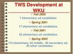 tws development at wku
