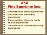 wku field experience data