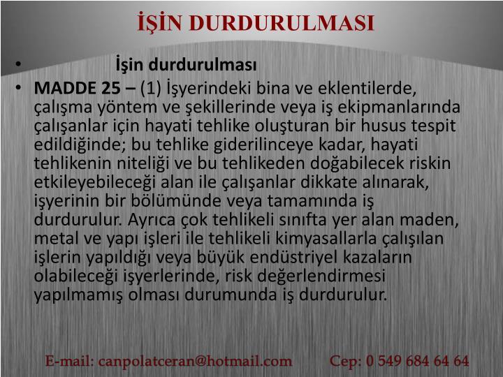 İŞİN DURDURULMASI