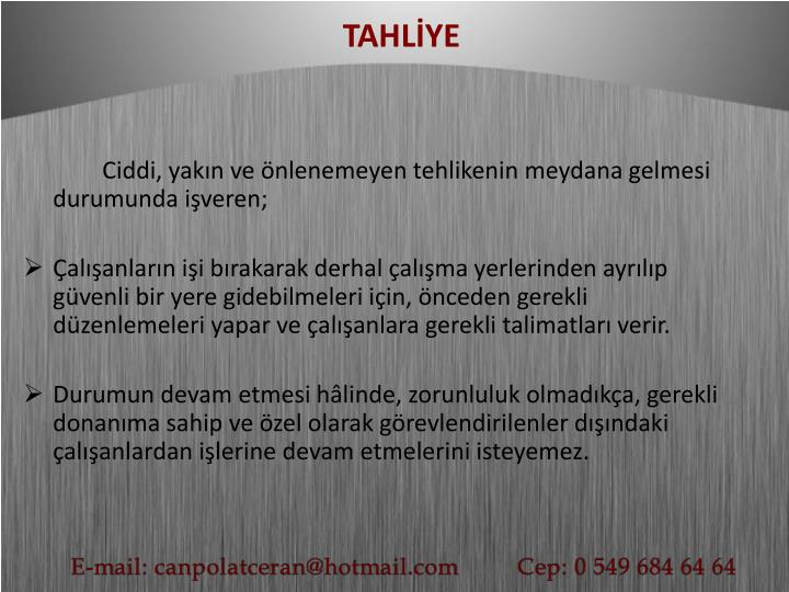 TAHLİYE