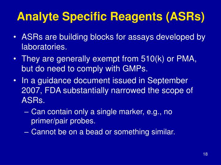 Analyte Specific Reagents (ASRs)