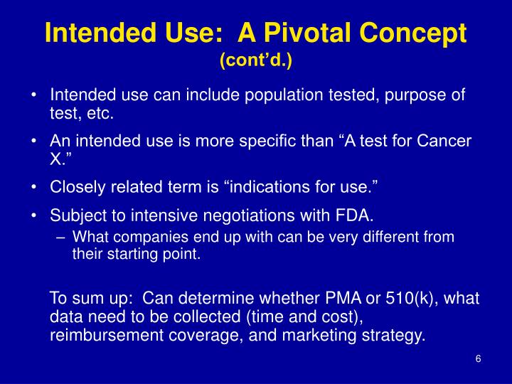 Intended Use:  A Pivotal Concept
