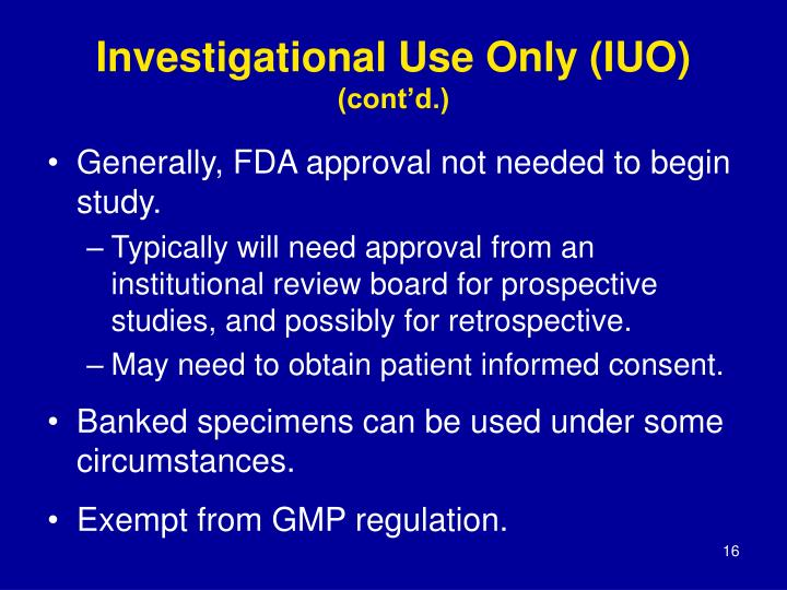 Investigational Use Only (IUO)
