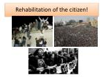 rehabilitation of the citizen