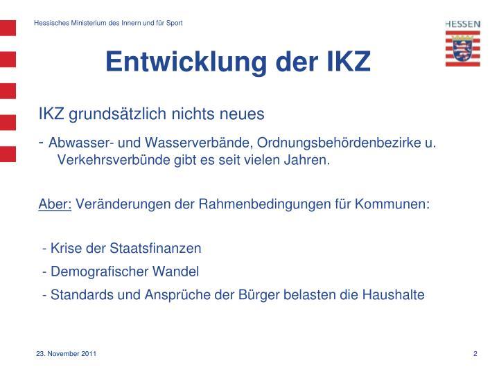 Entwicklung der IKZ