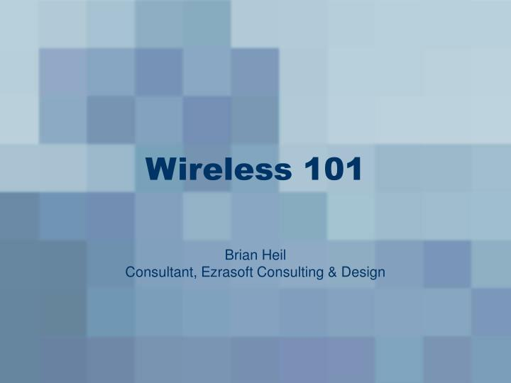 Wireless 101