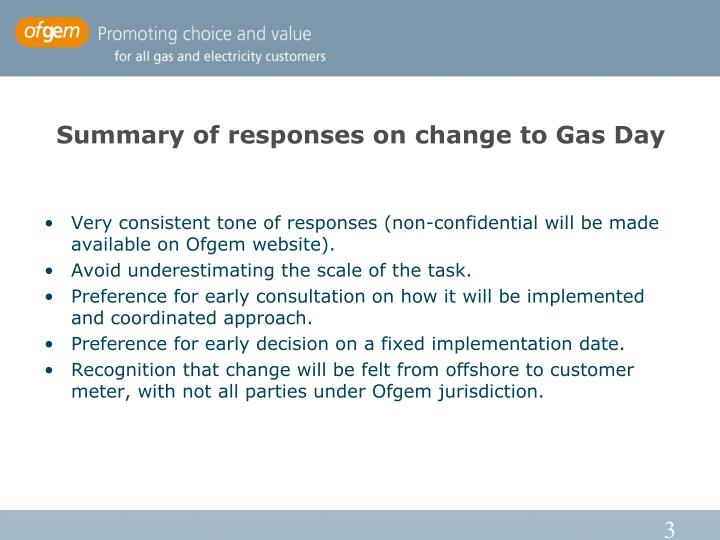 Summary of responses on change to Gas Day