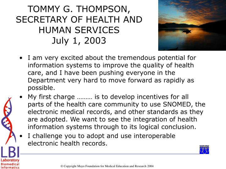 I am very excited about the tremendous potential for information systems to improve the quality of health care, and I have been pushing everyone in the Department very hard to move forward as rapidly as possible.