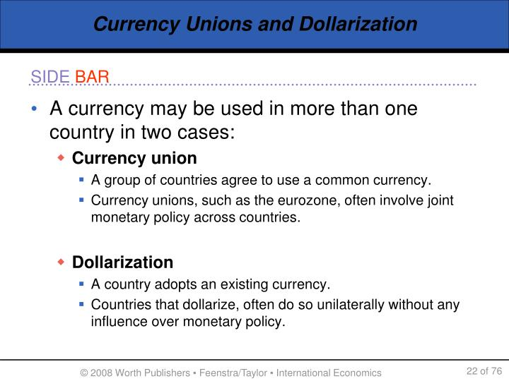 Currency Unions and Dollarization