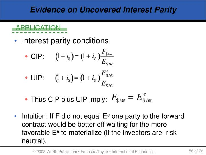 Evidence on Uncovered Interest Parity