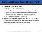 riskless arbitrage covered interest parity