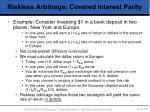 riskless arbitrage covered interest parity1