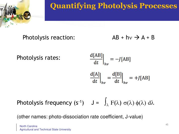 Quantifying Photolysis Processes