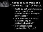 moral issues with the inevitability of death