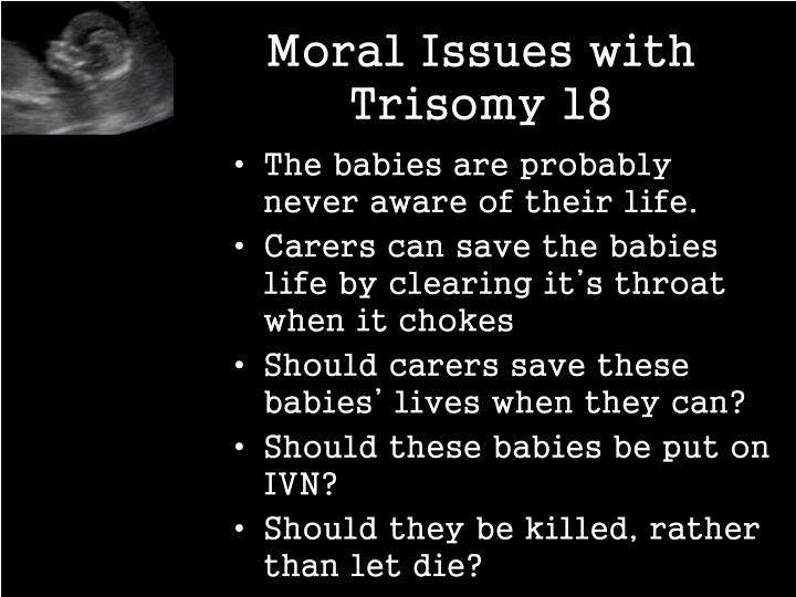 Moral Issues with