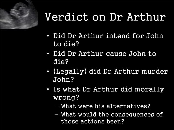 Verdict on Dr Arthur