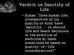verdict on sanctity of life