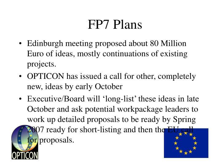 FP7 Plans