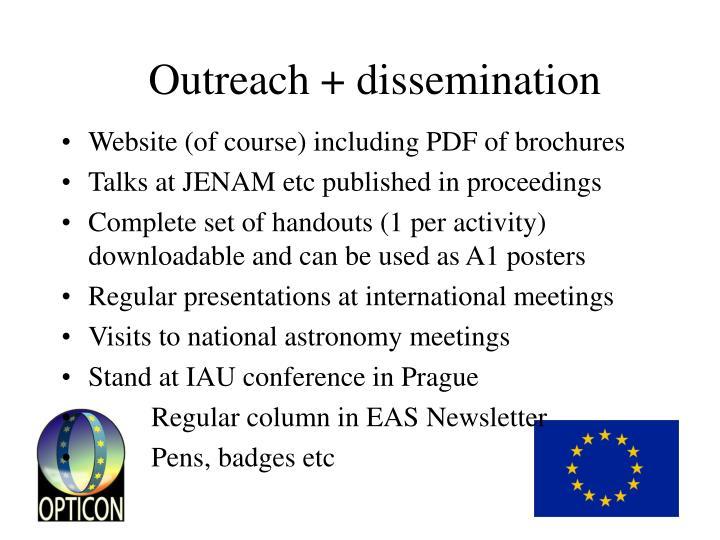 Outreach + dissemination