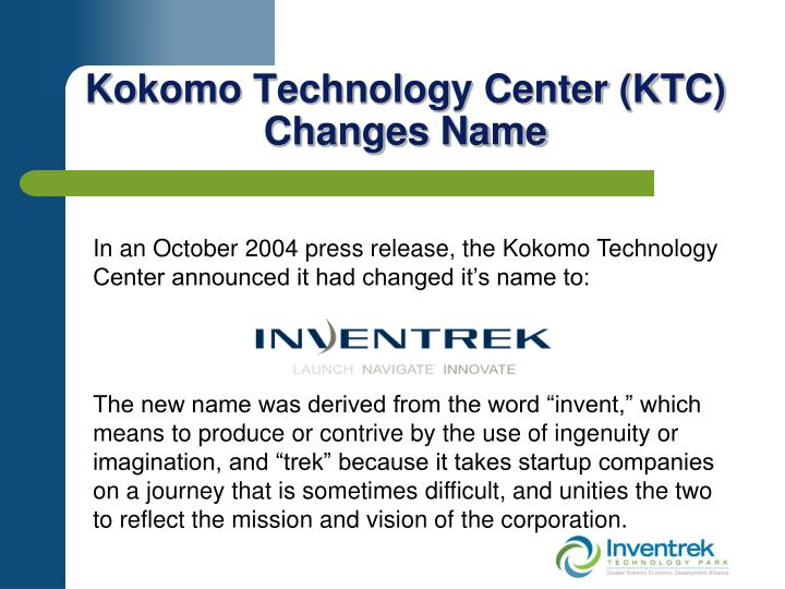 Kokomo Technology Center (KTC) Changes Name