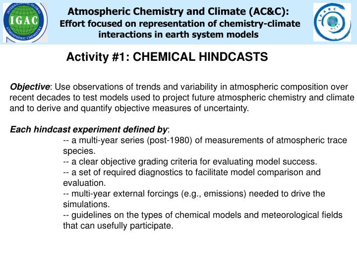Atmospheric Chemistry and Climate (AC&C):