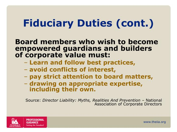 Fiduciary Duties (cont.)