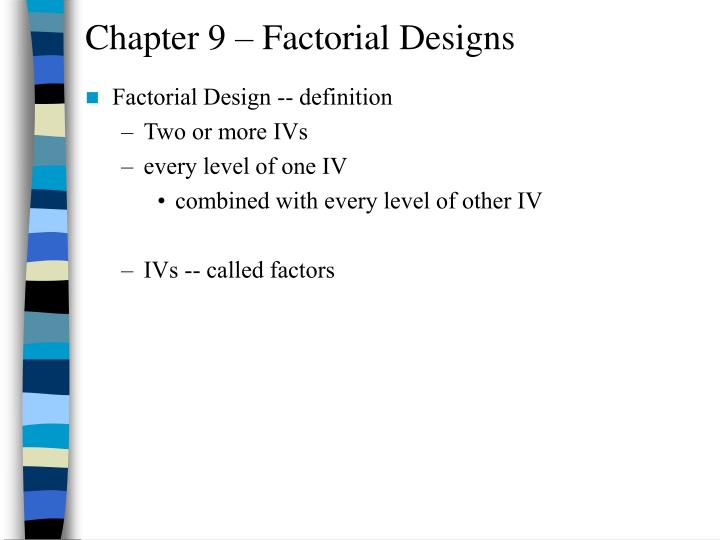 chapter 9 factorial designs