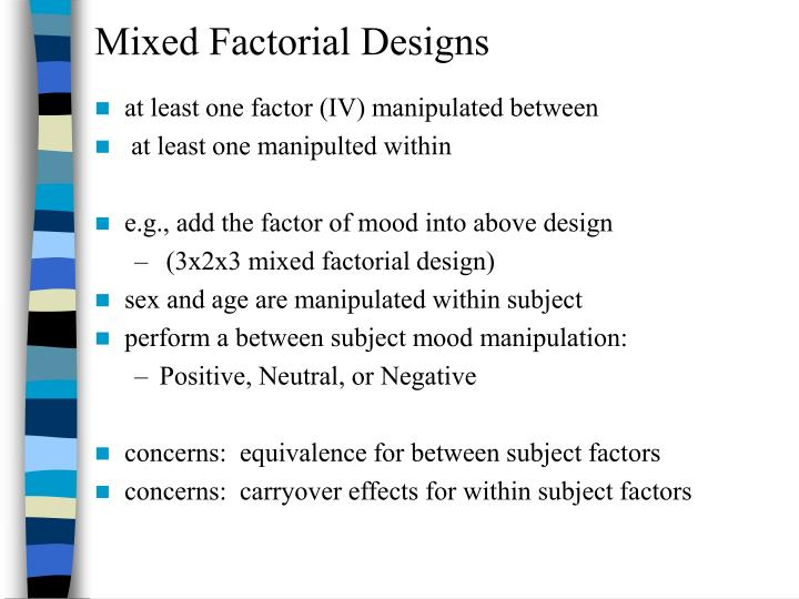 Mixed Factorial Designs