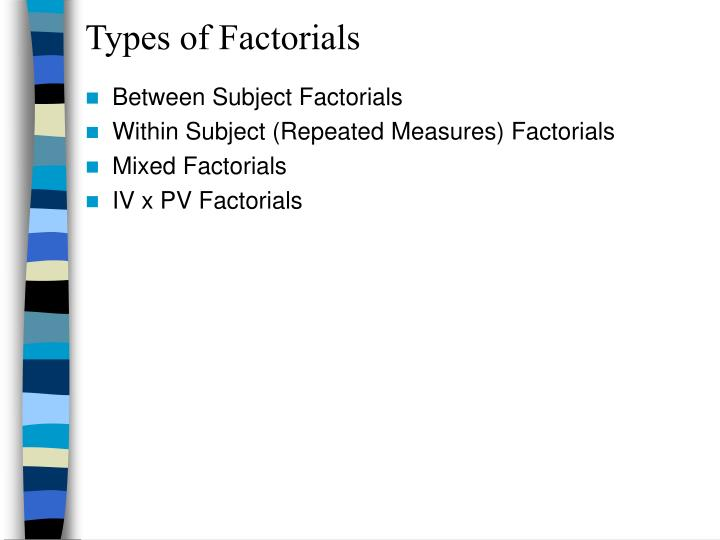 Types of Factorials