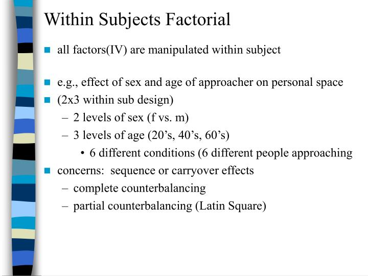 Within Subjects Factorial
