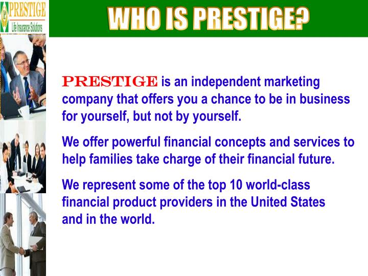 WHO IS PRESTIGE?