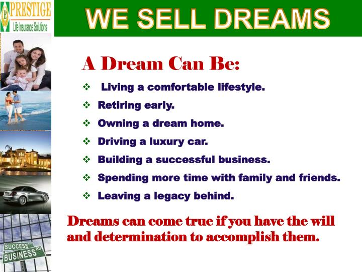 WE SELL DREAMS