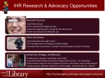 ihr research advocacy opportunities