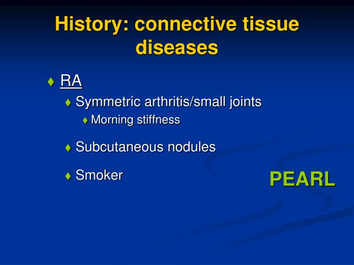 History: connective tissue diseases