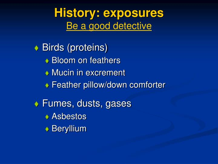 History: exposures