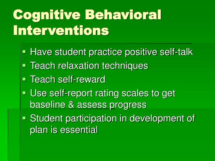 Cognitive Behavioral Interventions
