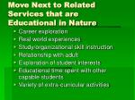 move next to related services that are educational in nature
