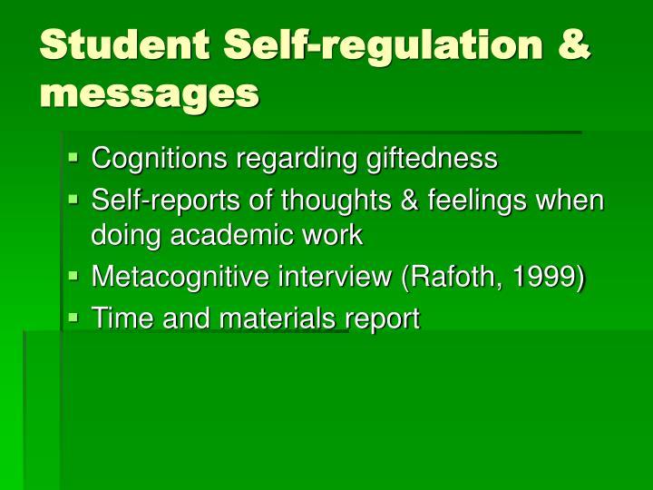 Student Self-regulation & messages