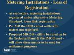 metering installations loss of registration
