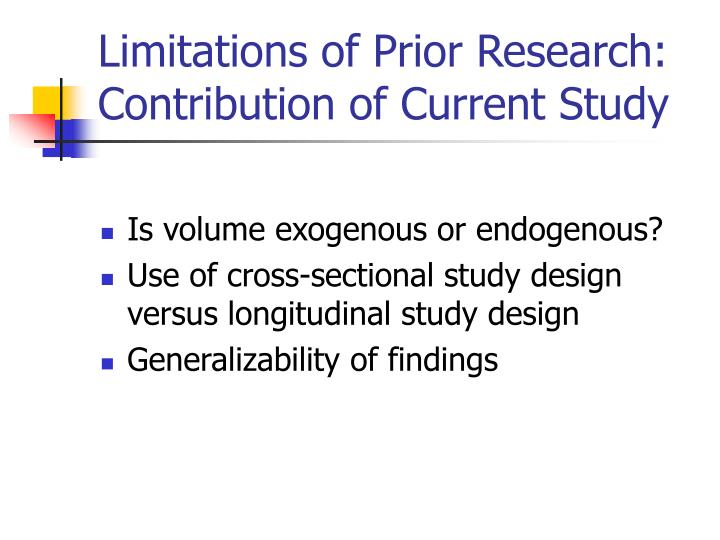 Limitations of Prior Research: Contribution of Current Study