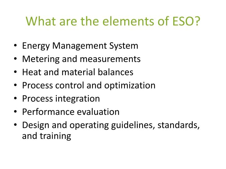 What are the elements of ESO?