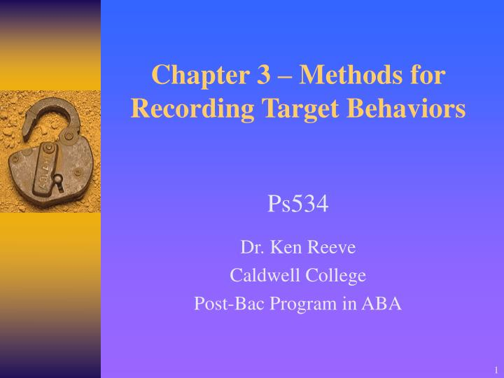 chapter 3 methods for recording target behaviors