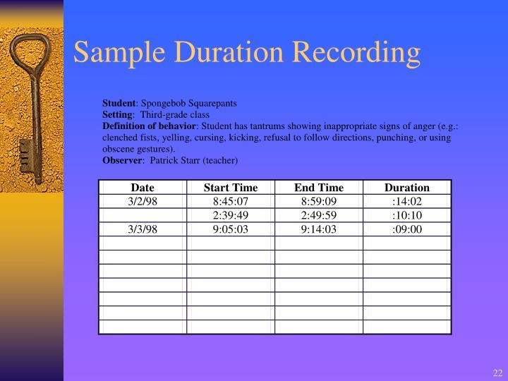 Sample Duration Recording