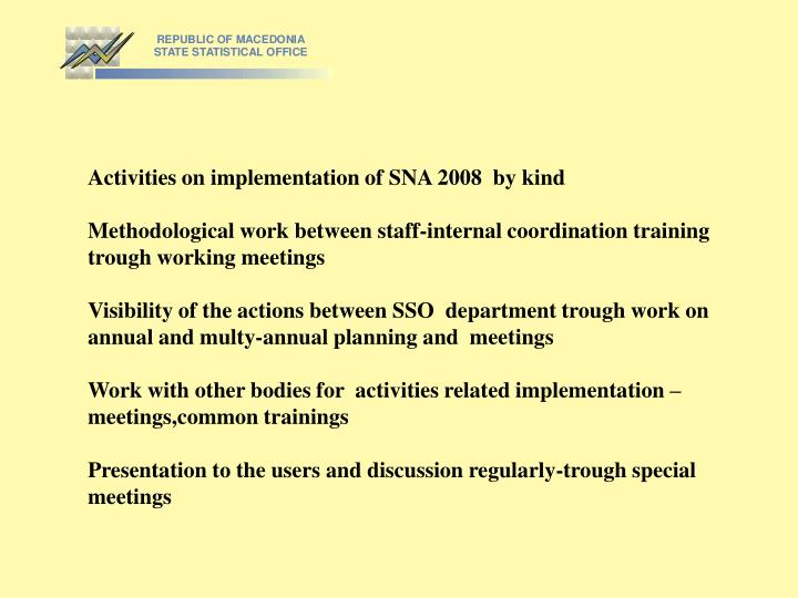 Activities on implementation of SNA 2008  by kind